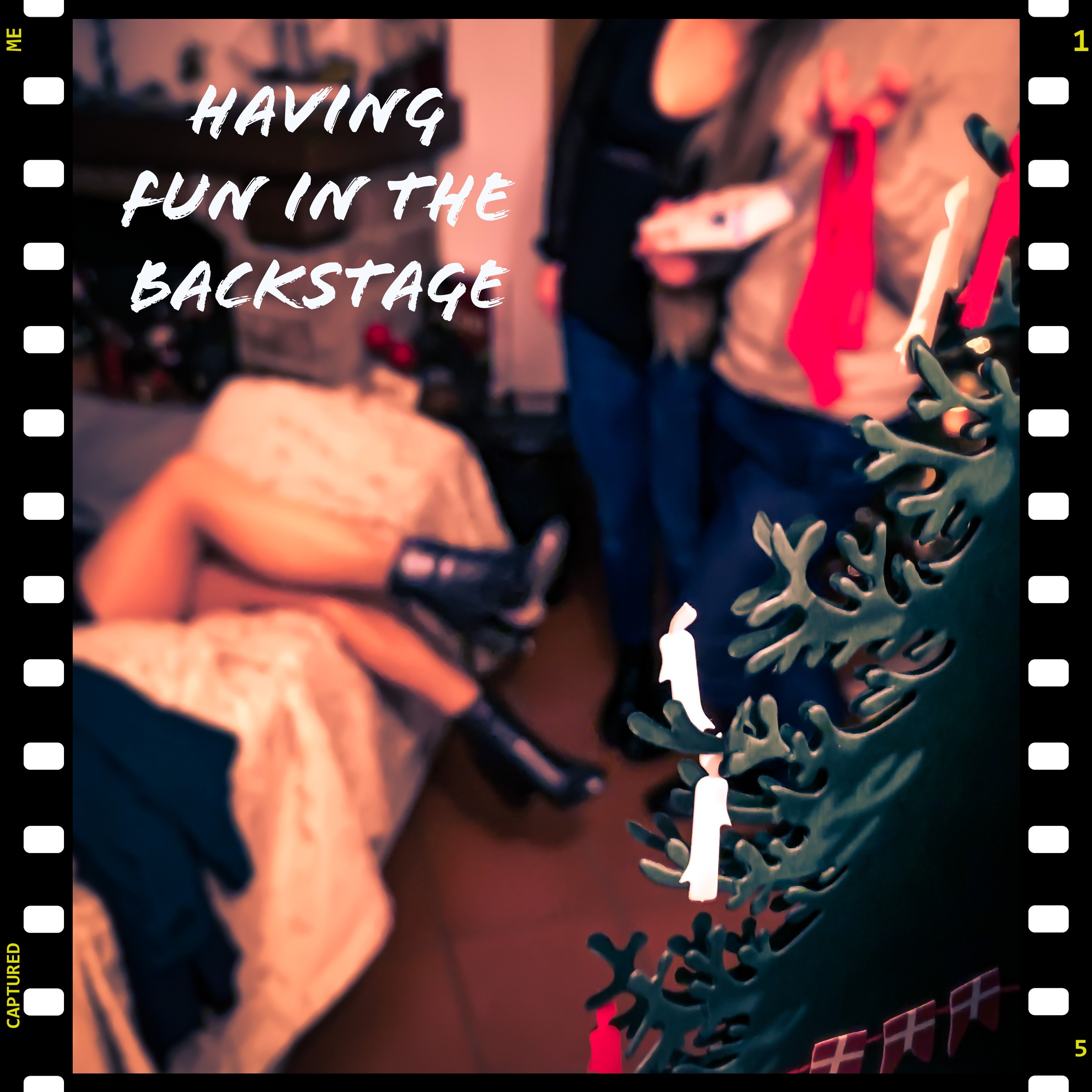 A little fun in the backstage